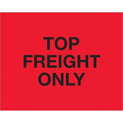 """8 x 10"""" - """"Top Load Freight Only"""" (Fluorescent Red) Labels"""