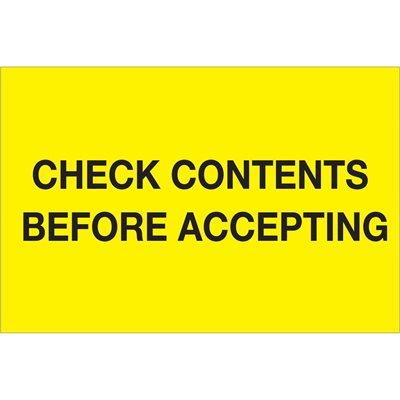 """4 x 6"""" - """"Check Contents Before Accepting"""" (Fluorescent Yellow) Labels"""