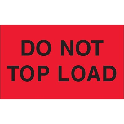 """3 x 5"""" - """"Do Not Top Load"""" (Fluorescent Red) Labels"""