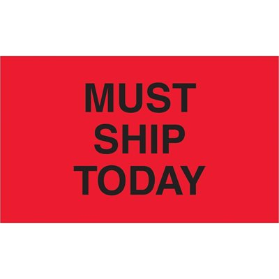 """3 x 5"""" - """"Must Ship Today"""" (Fluorescent Red) Labels"""