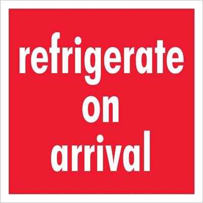 """4 x 4"""" - """"Refrigerate On Arrival"""" Labels"""