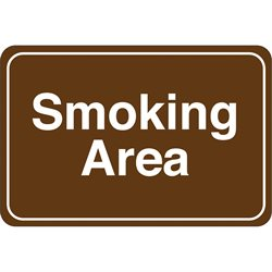 """Smoking Area"" 6 x 9"" Facility Sign"